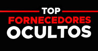 lista top fornecedores ocultos